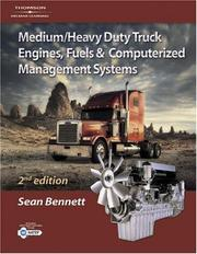 Medium/heavy duty truck engines, fuel and computerized management systems by Sean Bennett