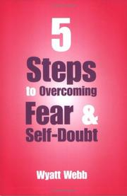 Five Steps to Overcoming Fear and Self Doubt PDF