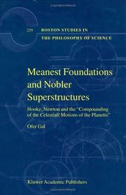 Meanest foundations and nobler superstructures by Ofer Gal