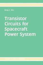 Transistor circuits for spacecraft power system by Keng C. Wu