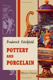 Pottery and porcelain by Frederick Litchfield