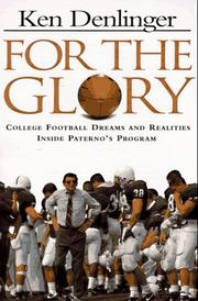 For the glory by Ken Denlinger