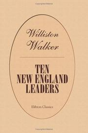 Ten New England leaders by Williston Walker