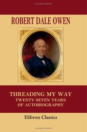 Threading my way by Robert Dale Owen