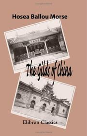 The gilds of China by Hosea Ballou Morse