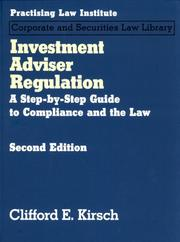 Investment adviser regulation by Clifford E. Kirsch