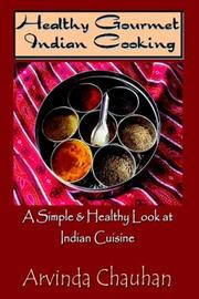 Healthy Gourmet Indian Cooking PDF
