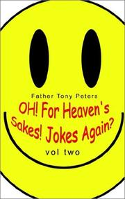 OH! For Heaven's Sakes! Jokes Again? Vol Two PDF