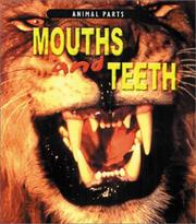 Mouths and Teeth (Animal Parts) PDF