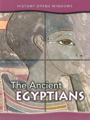 The Ancient Egyptians (History Opens Windows) PDF