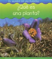 Cover of: Que Es Una Planta? (El Mundo De Las Plantas/World of Plants) by Louise Spilsbury