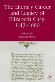 The Literary Career and Legacy of Elizabeth Cary, 1613-1680 PDF