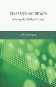 India's economic growth by Jatikumar Sengupta