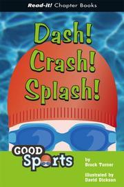 Dash! crash! splash!