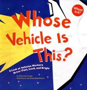 Whose Vehicle Is This?: A Look at Vehicles Workers Drive - Fast, Loud, and Bright (Whose Is It?: Community Workers) PDF