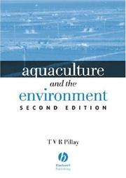 Aquaculture and the environment by T. V. R. Pillay
