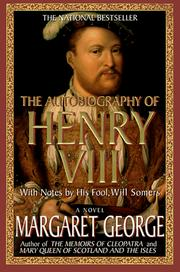 Cover of: The autobiography of Henry VIII | Margaret George