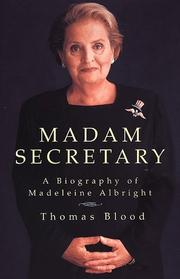 Madam Secretary by Thomas Blood