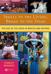 Skulls to the Living, Bread to the Dead PDF