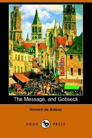 Cover of: The Message, And Gobseck by Honoré de Balzac