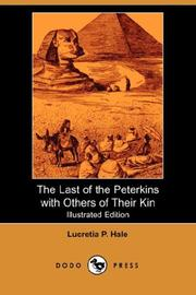 The Last of the Peterkins, with Others of Their Kin PDF