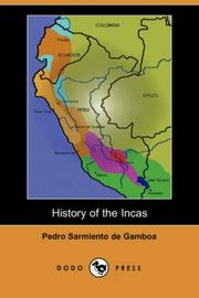 Cover of: History of the Incas by Pedro Sarmiento de Gamboa