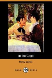 In the cage by Henry James, Jr.