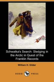 Schwatka's search by William H. Gilder