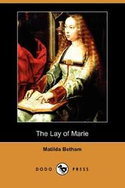 The lay of Marie by Matilda Betham