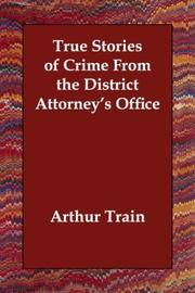 True Stories of Crime from the District Attorney's Office PDF