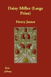 Cover of: Daisy Miller (Large Print) by Henry James, Jr.