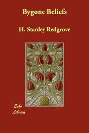 Bygone Beliefs by H. Stanley Redgrove