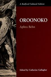 slaves written by defoe and behn 'oroonoko' is an early example of the novel genre, written by aphra behn and published in 1688 the story concerns the grandson of an african king.