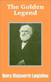 The golden legend by Henry Wadsworth Longfellow
