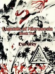 Legends of Micronesia Book Two PDF