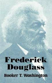 Frederick Douglass by Booker T. Washington