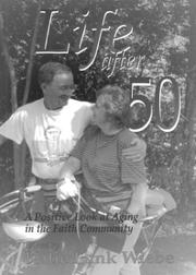Life After 50 by Katie Funk Wiebe