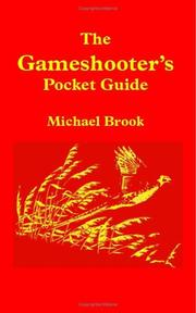 The Gameshooter's Pocket Guide by Michael Brook