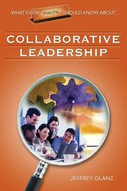 What Every Principal Should Know About Collaborative Leadership (What Every Principal Should Know About) PDF