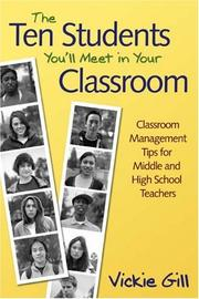 The Ten Students You&#39;ll Meet in Your Classroom by Vickie Gill
