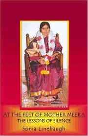 At the feet of Mother Meera by Sonia L. Linebaugh