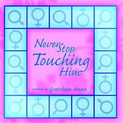 Never Stop Touching Him PDF