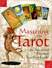 Mastering the Tarot by Juliet Sharman-Burke