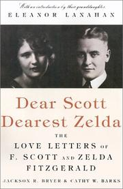 Dear Scott, Dearest Zelda by F. Scott Fitzgerald