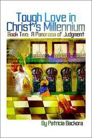 Tough Love in Christ's Millennium: Book Two PDF