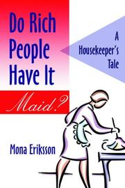 Do Rich People Have It Maid? A Housekeeper's Tale PDF