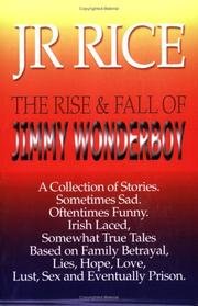 The Rise & Fall of Jimmy Wonderboy PDF