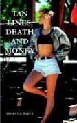 TAN LINES, DEATH AND MONEY PDF