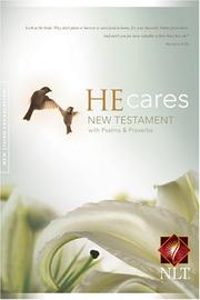 He Cares NT W/Psalms & Proverbs New Living Translation