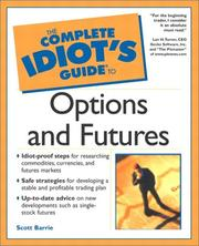 The Complete Idiot's Guide to Options and Futures by Scott Barrie